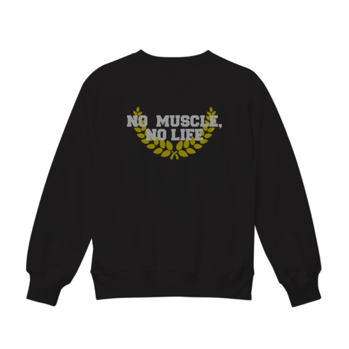 「NO MUSCLE NO LIFE」デザインのオリジナルスウェット